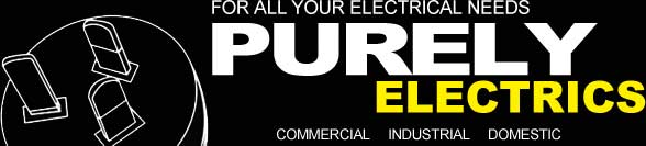 Purely Electrics - For all your electrical needs - Domestic, Industrial, Commercial
